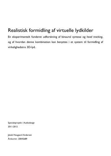 Realistisk formidling af virtuelle lydkilder - 4-to-one