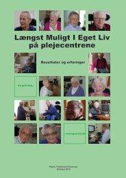 Længst Muligt I Eget Liv på plejecentrene - Fredericia Kommune