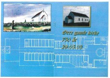 Les om Orre gamle kyrkje skrevet av Hein Steinskog - Klepp ...