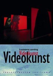 Videokunst - Louisiana