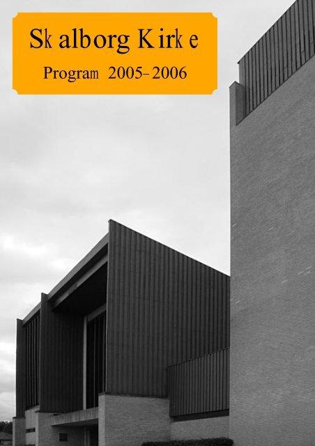 Program-2005-2006.pdf - Skalborg Kirke