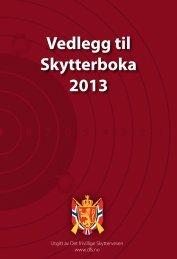 Vedlegg til Skytterboka 2013 - DFS