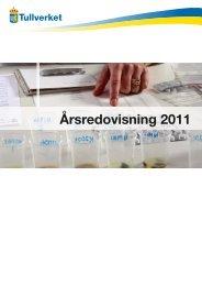 Årsredovisning 2011 - Tullverket