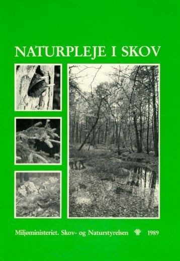 Skovplejebogen - Naturstyrelsen