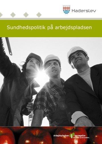 Sundhedspolitik på arbejdspladsen - Haderslev i bevægelse ...