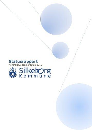 Statusrapport 2012 fra Kontrolgruppen - Silkeborg Kommune