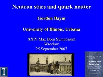 G.Baym Quark matter in neutron stars