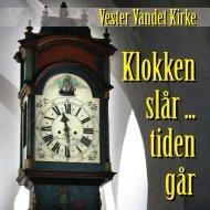 Vester Vandet Kirke: Klokken slår ... tiden går