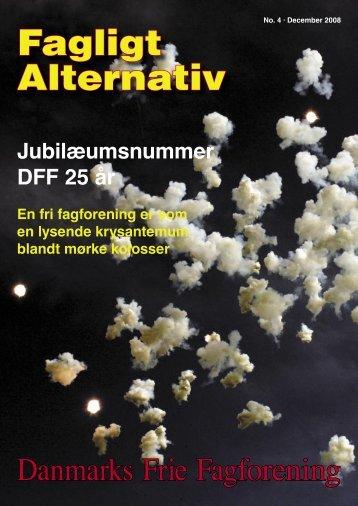 December 08 ny.indd - Danmarks Frie Fagforening