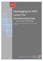 Oppbygging av HMS-system for hovedentreprenør - Teknologisk ...