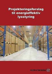 Projekteringsforslag til energieffektiv lysstyring - Vanpée & Westerberg