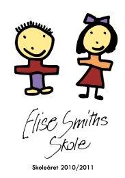 Skoleåret 2010/2011 - Elise Smiths Skole