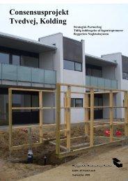 Consensusprojekt Tvedvej, Kolding - Byggeriets Evaluerings Center