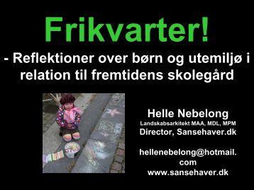 - Reflektioner over børn og utemiljø i relation til ... - Skoleanlegg