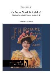 Kv. Frans Suell 14 i Malmö, Malmö, FU, 2010, Jan Kockum & Lars ...