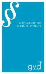 BETINGELSER FOR SIGNALFORSYNING - GVD Antenneforening