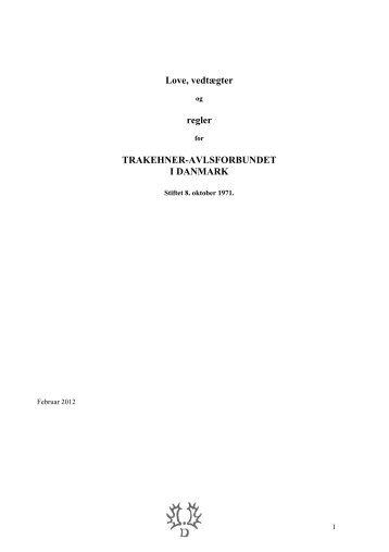 Love, vedtægter regler TRAKEHNER-AVLSFORBUNDET I DANMARK
