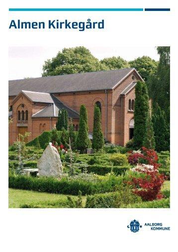 Beskrivelse af gravstedstyper på Almen Kirkegård - Aalborg Kommune