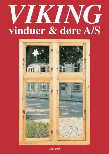 Viking brochure - VIKING vinduer og døre A/S