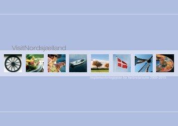 Bilag 5 VisitNordsjælland implementeringsplan - Vækst & Viden