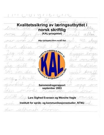 """Kvalitetssikring av læringsutbyttet i norsk skriftlig"""" (KAL-prosjektet)"""