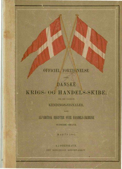 DANSKE KRIGS- OG HAXDELS-SKIBE,