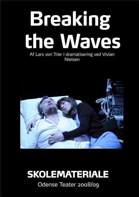 Breaking the Waves - Odense Teater