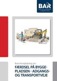 Færdsel på byggepladsen - adgangs- og transportveje - BAR Bygge ...