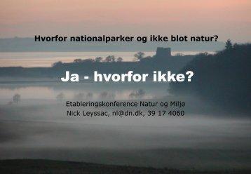 Nick Leyssac, Danmarks Naturfredningsforening