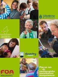 Pjecen om … de pædagogiske assistenters ... - SOSU Silkeborg
