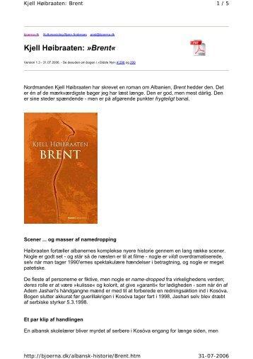 Kjell Høibraaten: »Brent« - BA Forlag