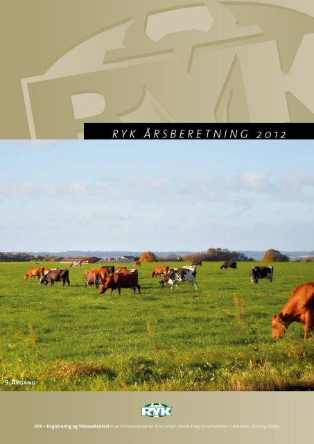 RYK ÅRsbeRetning 2012 - LandbrugsInfo
