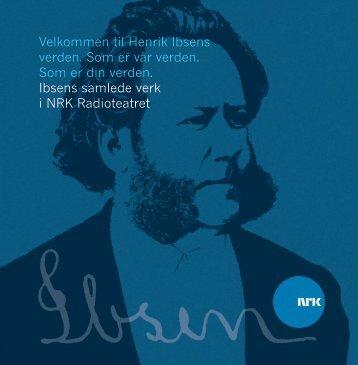 Ibsens samlede verk i NRK Radioteatret