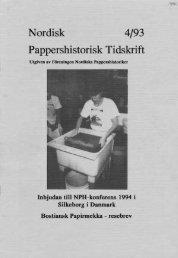 Nordisk 4/93 Pappershistorisk Tidskrift - Föreningen Nordiska ...