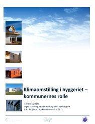 Klimaomstilling i byggeriet – kommunernes rolle - Klimaændringer ...