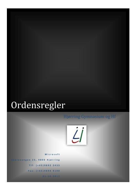Ordensregler - Hjørring Gymnasium og HF-kursus
