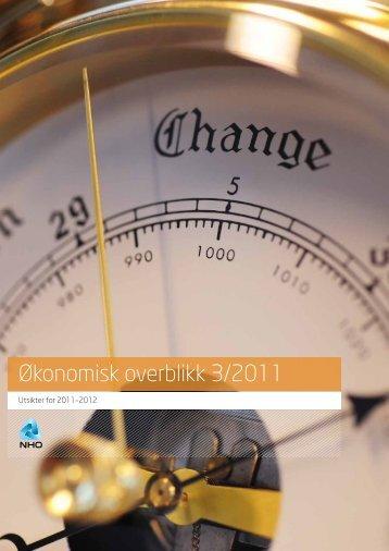 Last ned Økonomisk overblikk 3/2011 - NHO