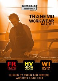 chosen by proud and serious - Tranemo Workwear