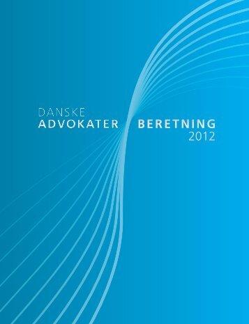 BERETNING 2012 BERETNING 2012 - Danske Advokater