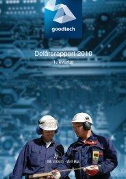 Kvartalsrapport Q1 2010 - Goodtech