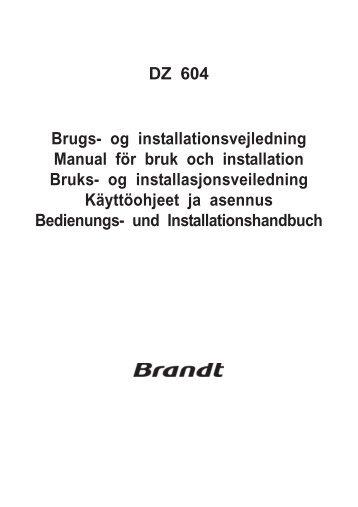 DZ 604 Brugs- og installationsvejledning Manual för bruk ... - Brandt