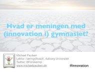 Hvad er meningen med innovation i gymnasiet?