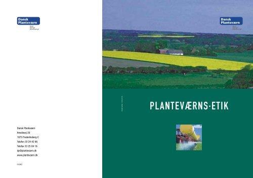 PLANTEVÆRNS·ETIK - Dansk Planteværn