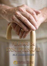 ALDER & DISCIPELSKAB - M.F. Haselhurst - Visdomsnettet