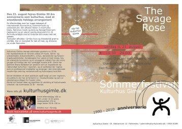Sommerfestival The Savage Rose - Kulturhus Gimle
