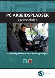 PC-arbejdspladser i servicebiler - Industriens Branchearbejdsmiljøråd