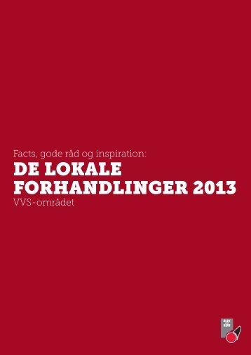 DE LOKALE FORHANDLINGER 2013 - Blik- og Rørarbejderforbundet