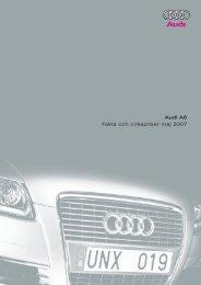 Audi A6 Fakta och cirkapriser maj 2007 - H-kan.se
