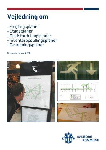 og Flugtvejsplaner - Aalborg Kommune