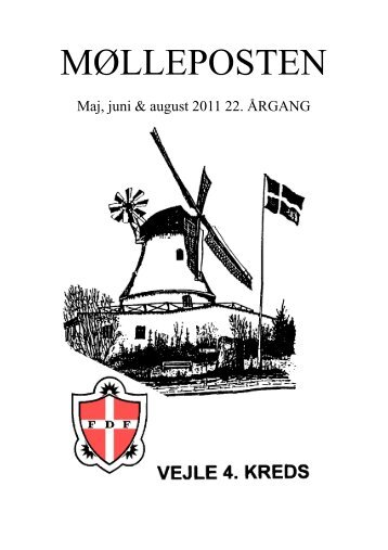 Mølleposten Maj-juni og august 2011 - FDF Vejle 4